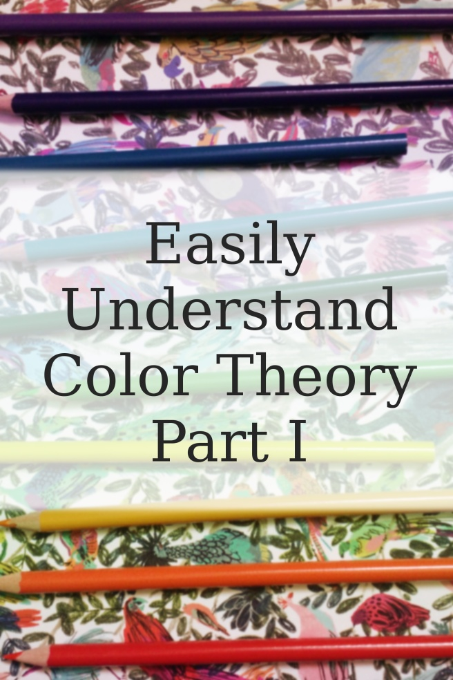 Easily Understand Color Theory Part I.jpg