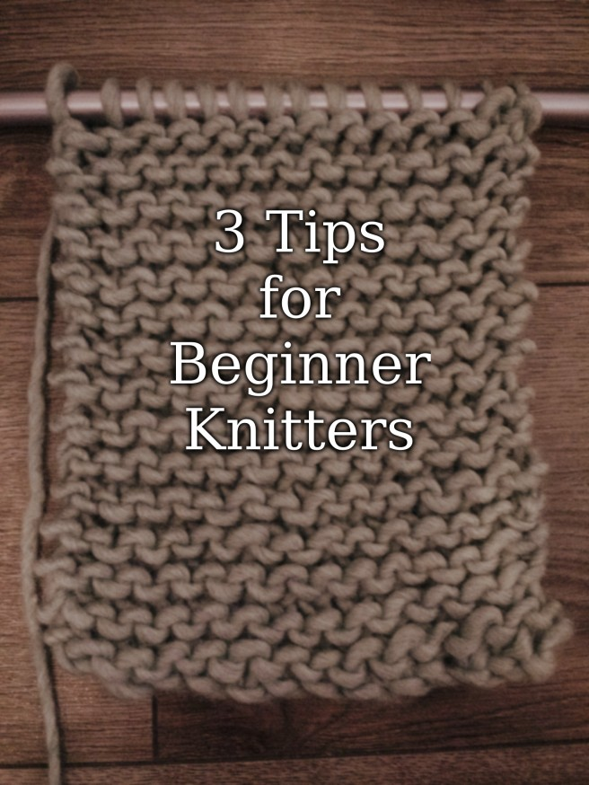 Tips for Beginner Knitters.jpg