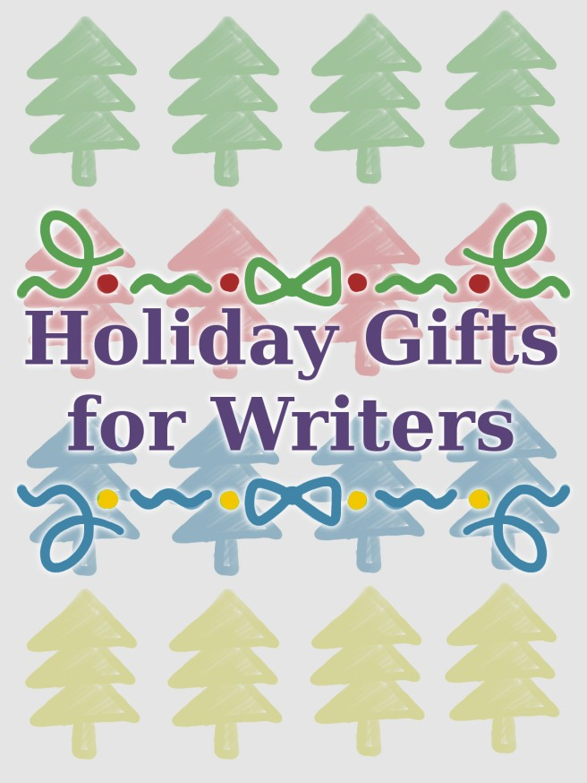 Holiday Gifts for Writers.jpg