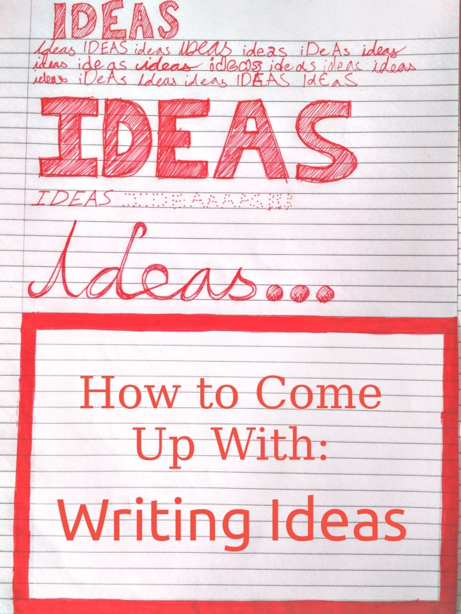 How To Come Up With Writing Ideas.jpg