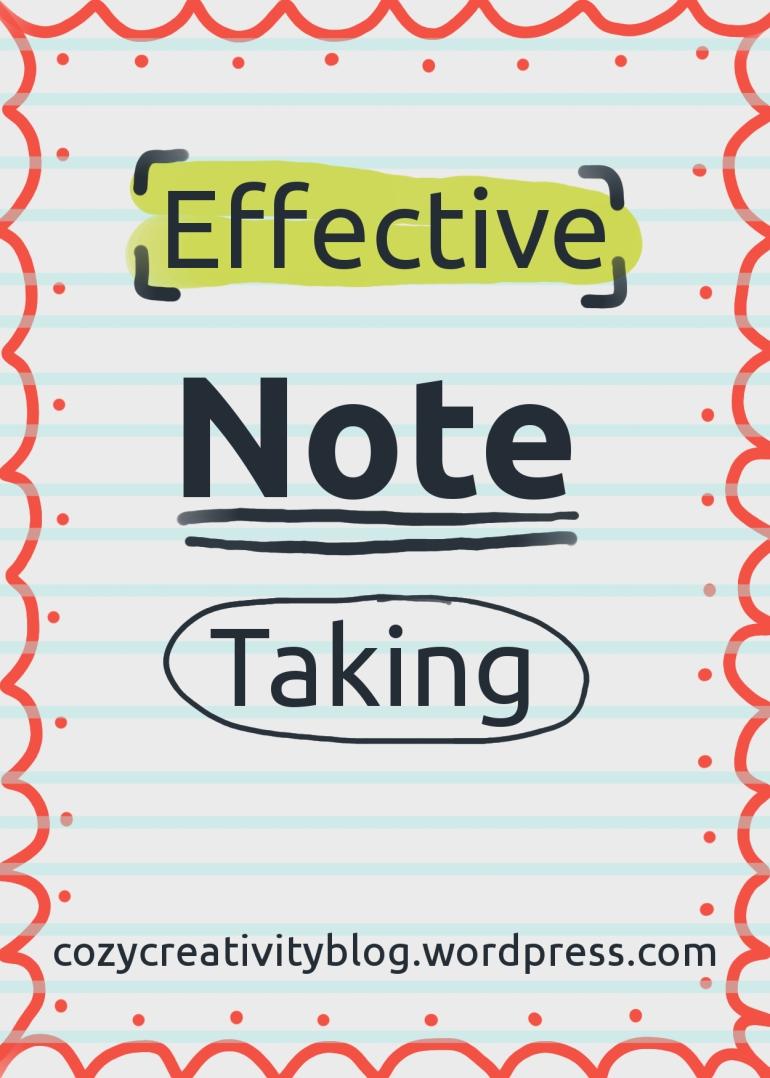 Effective Note Taking - cozyrebekah.wordpress.com