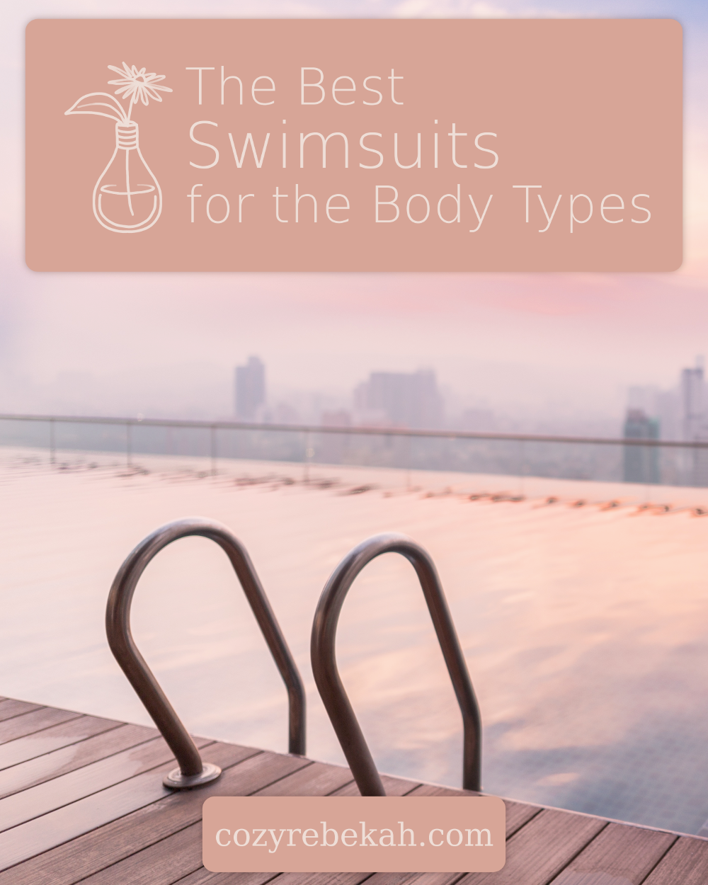 The Best Swimsuits for the Body Types – Cozy Rebekah