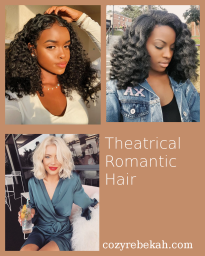 Theatrical Romantic Hair
