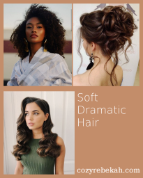Soft Dramatic Hair