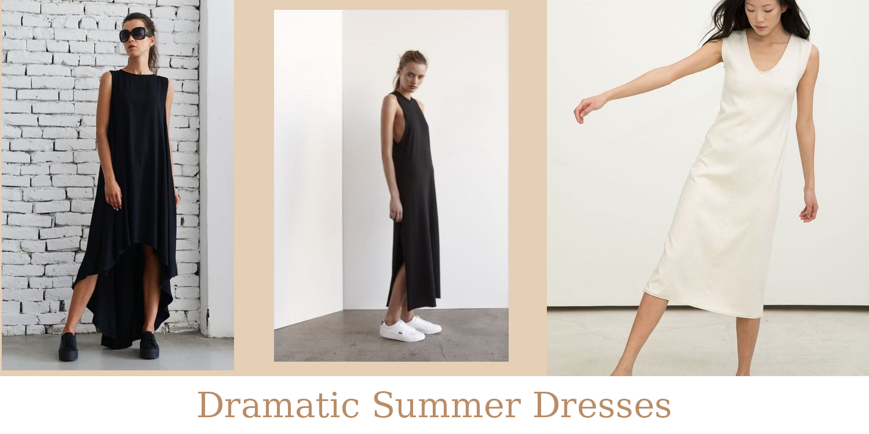 Dramatic Summer Dresses