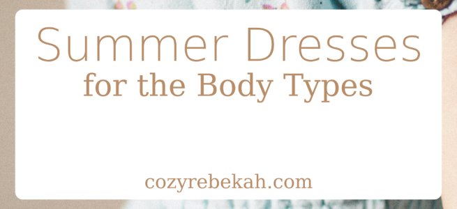 Summer Dresses for the Body Types