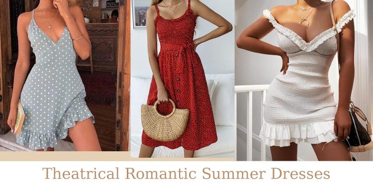 Theatrical Romantic Summer Dresses