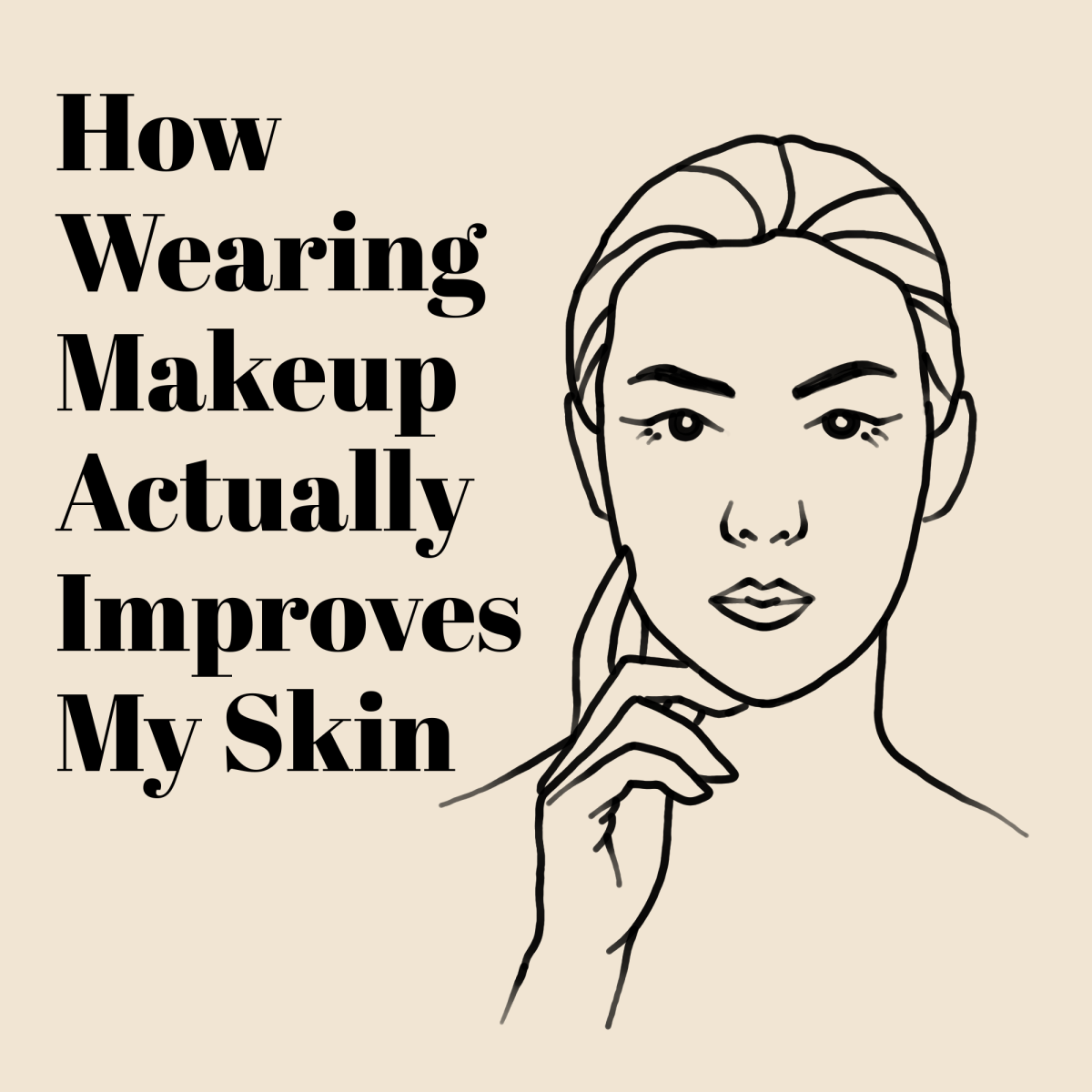 """A line art drawing of a woman with makeup on, with the text """"How Wearing Makeup Actually Improves My Skin"""" written to the side"""