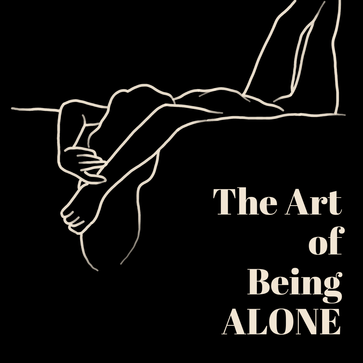 """A line art drawing of a woman draped across a bed, with the words """"The Art of Being ALONE"""" in text slightly underneath"""