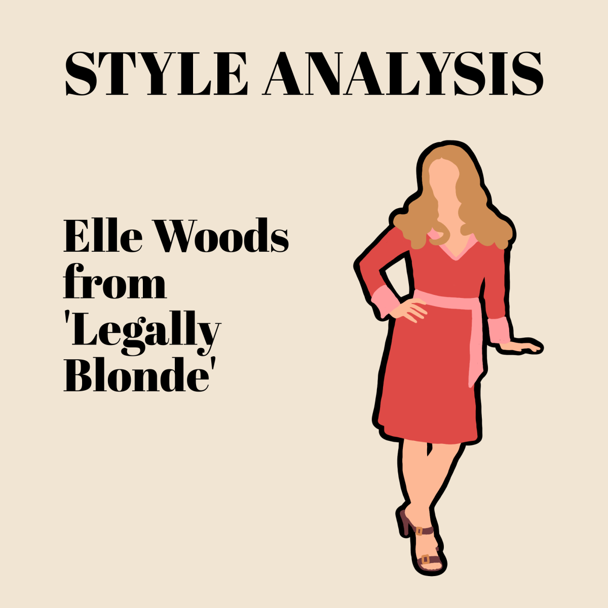 A drawing of Elle Woods from 'Legally Blonde', with the words 'Style Analysis: Elle Woods from 'Legally Blonde''