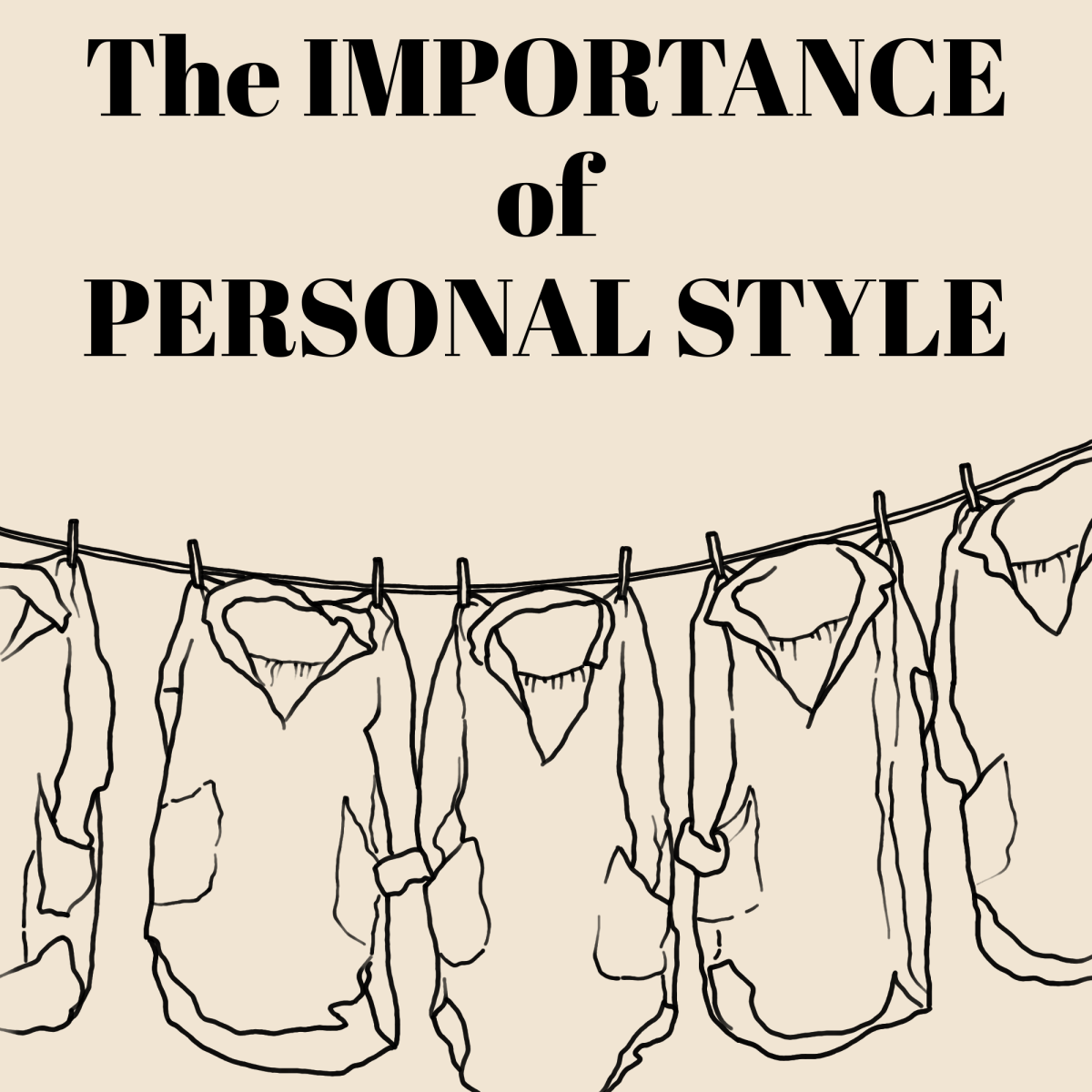 """A line art drawing of shirts hanging on a clothing line, with the text """"The Importance of Personal Style"""" above it"""